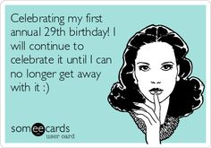 happy 29th birthday someecards