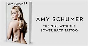 girl with the lower back tattoo book amy schumer humor comedy comedian