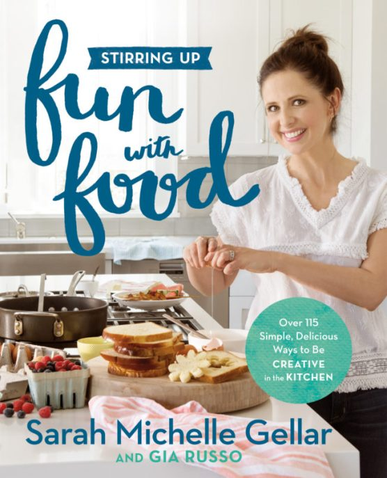 stirring up fun with food cookbook recipes kid friendly meals sarah michelle gellar healthy